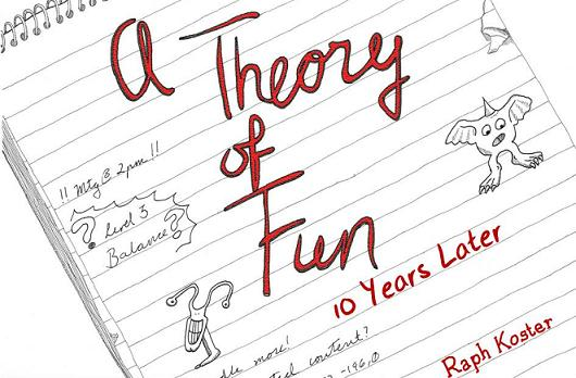 A Theory Of Fun 10 Years On Fun Is Just Another Word For Learning